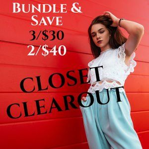 CLOSET CLEAROUT **HUGE SAVINGS** BUNDLE NOW!